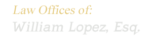 william lopez, Esq. inland empire attorney